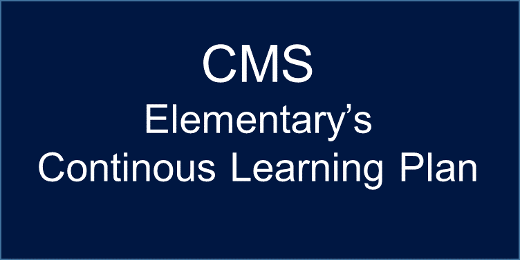 CMS Elementary's Continuous Learning Plan